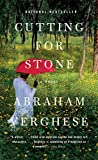 Cutting for Stone: A Novel - Abraham Verghese