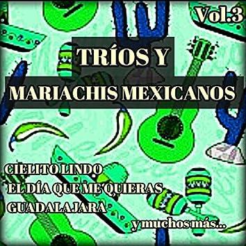 Tríos y Mariachis Mexicanos, Vol. 3