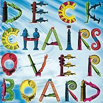 Deckchairs Overboard