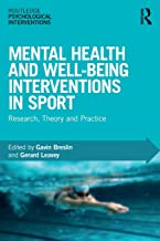 Mental Health and Well-being Interventions in Sport (Routledge Psychological Interventions)