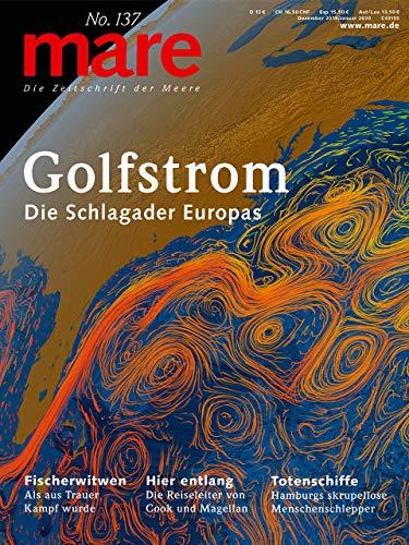 mare - Die Zeitschrift der Meere / No. 137 / Golfstrom: Die Schlagader Europas