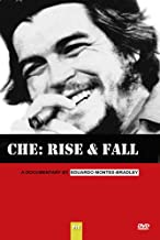 CHE: Rise and Fall - Documentary on Che Guevara