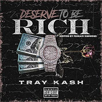 Deserve to Be Rich