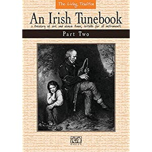 An Irish Tunebook Part 2 (Loesberg, John): Liederbuch für Instrument(e) (in C) (The Living Tradition)