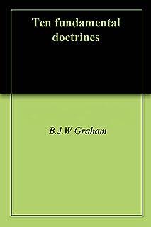 Ten fundamental doctrines