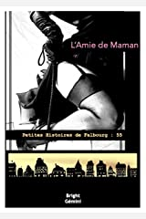 L'Amie de Maman (Petites Histoires de Falbourg) Format Kindle