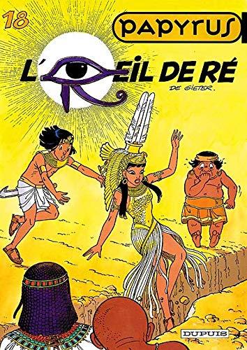 Papyrus, tome 18 : l'oeil de Re