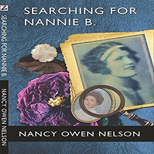Searching for Nannie B. audiobook cover art