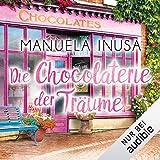 Die Chocolaterie der Träume: Valerie Lane 2