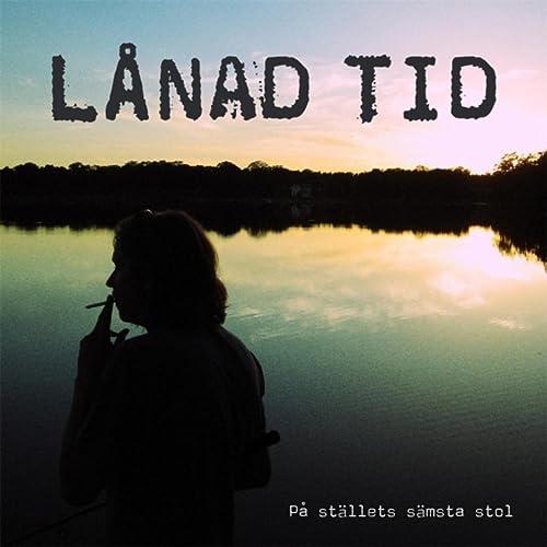 f7b6e8887cf0 Namnlös by Lånad Tid on Amazon Music - Amazon.com