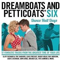 Dreamboats & Petticoats 6-Dancehall Days