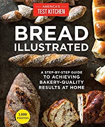Bread Illustrated Cookbook