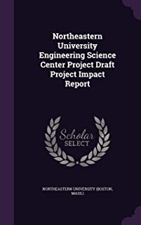Northeastern University Engineering Science Center Project Draft Project Impact Report