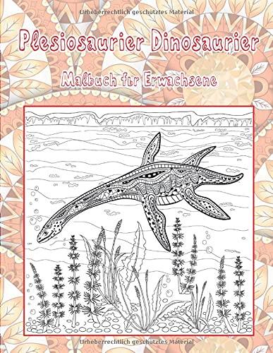 Plesiosaurier Dinosaurier - Malbuch für Erwachsene