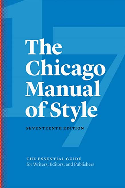 The Chicago Manual of Style: 17th edition (English Edition)
