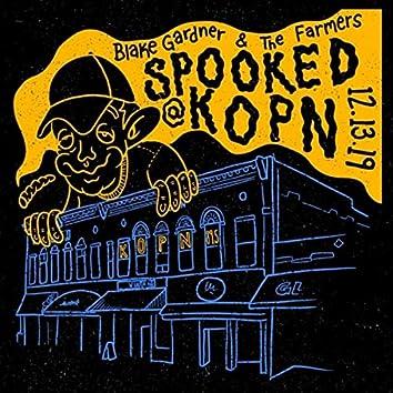 Spooked @ KOPN (12.13.19)