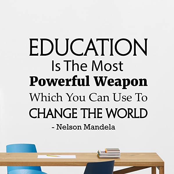 Education Quote Wall Decal Nelson Mandela Education Is The Most Powerful Weapon Gift Vinyl Sticker Print Wall Art Design Room Decor Poster Custom Mural 136bar