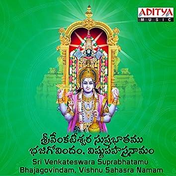 Sri Venkateswara Suprabhatamu, Bhajagovindam, Vishnu Sahasra Namam