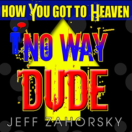 No Way Dude audiobook cover art