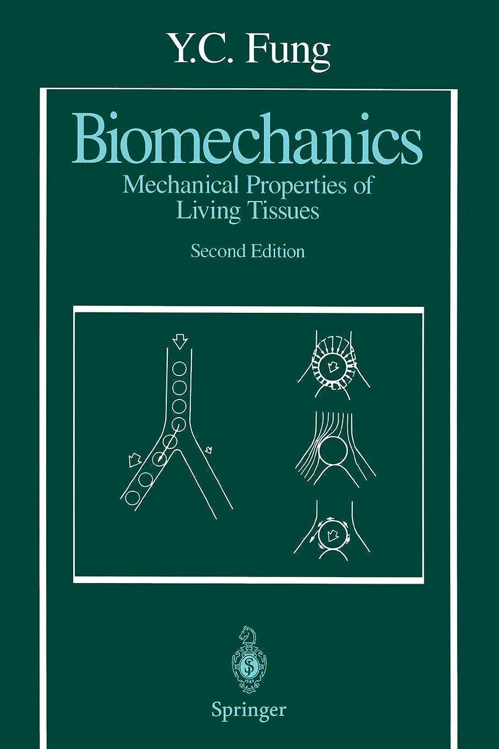 隣接する六分儀どうやらBiomechanics: Mechanical Properties of Living Tissues