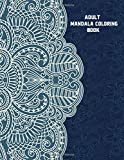 Adult Mandala Coloring Book: Mandala Coloring Book For Adults, Seniors, Teens and Kids| Colorful Creations to Blow your mind for Relaxation and Stress relief