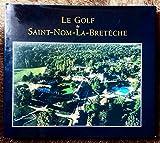 le golf de SAINT-NOM-LA-BRETECHE