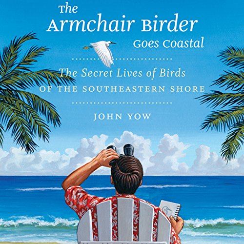 The Armchair Birder Goes Coastal audiobook cover art