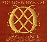 Songtexte von David Byrne - Big Love: Hymnal