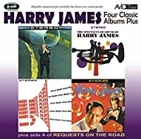 Four Classic Albums Plus (Harry James And His New Swingin Band/Harry James Today/Harry James Plays N / Harry James by Harry James