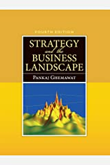 Strategy and the Business Landscape Kindle Edition