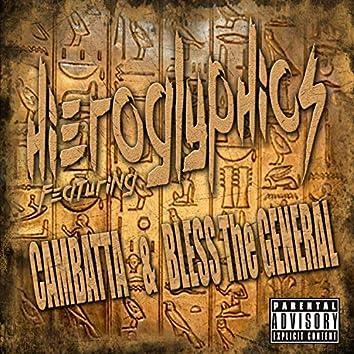 Hieroglyphics (feat. Cambatta & Bless the General)