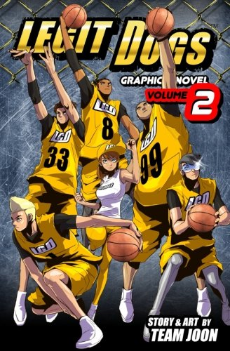 Legit Dogs: A Basketball Graphic Novel