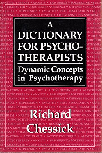 Dictionary for Psychotherapists: Dynamic Concepts in Psychotherapy