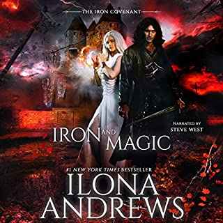 Iron and Magic     Iron Covenant, Book 1              Written by:                                                                                                                                 Ilona Andrews                               Narrated by:                                                                                                                                 Steve West                      Length: 12 hrs and 51 mins     48 ratings     Overall 4.7