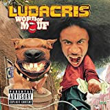 Move Bitch [feat. Ludacris & Mystikal & I-20] [Explicit]