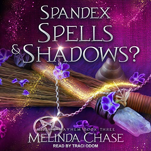Spandex, Spells and...Shadows? cover art