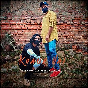 Khauf Hai (feat. Hudy)