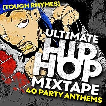 Ultimate Hip Hop Mixtape: 40 Party Anthems