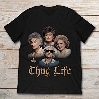The Golden Girls Thug Life.