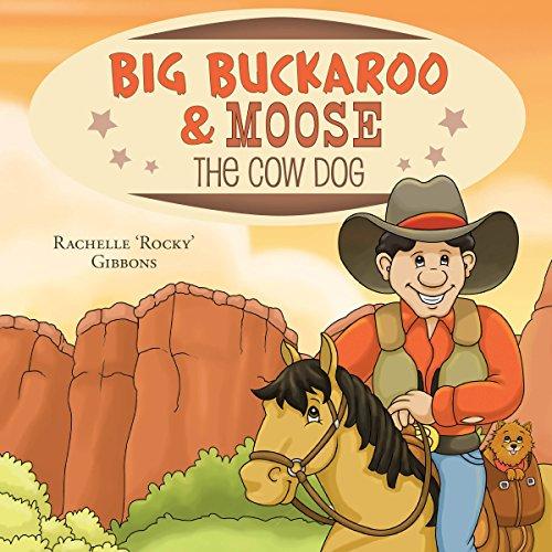 Big Buckaroo and Moose the Cow Dog audiobook cover art