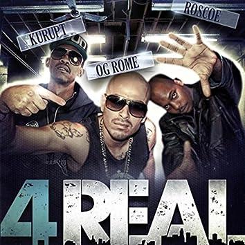 4 Real (feat. Kurupt & Roscoe)