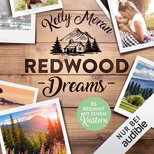 Redwood Dreams - Es beginnt mit einem Knistern Titelbild