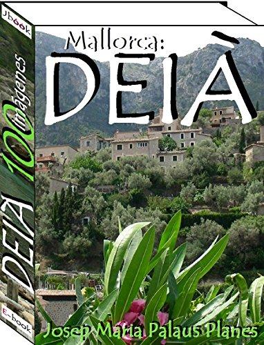 Mallorca: DEIÀ (100 imágenes) (English Edition)
