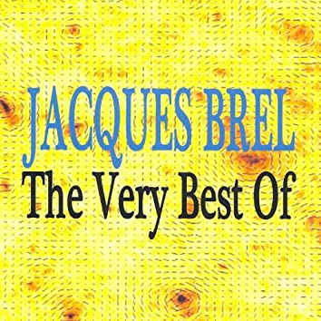 Jacques Brel : The Very Best Of