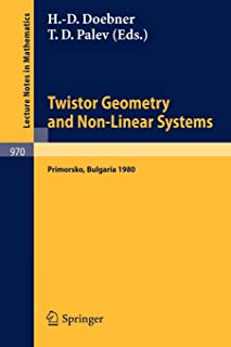 Twistor Geometry and Non-Linear Systems: Review Lectures given at the 4th Bulgarian Summer School on Mathematical Problems of Quantum Field Theory, Held at Primorsko, Bulgaria, September 1980
