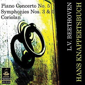 Beethoven: Piano Concerto No 5, Symphonies Nos. 3 & 5, Coriolan