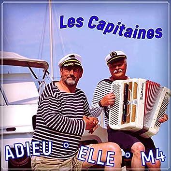 Adieu / Elle / M4
