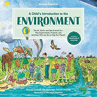 A Child's Introduction to the Environment: The Air, Earth, and Sea Around Us -- Plus Experiments, Projects, and Activities YOU can Do to Help Our Planet! ... Introduction Series) (English Edition)