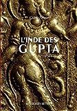 L'Inde des Gupta (IVe - VIe siècle) (Histoire) (French Edition)
