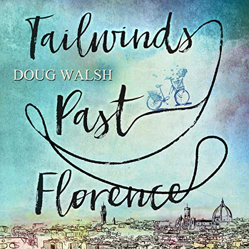 Tailwinds Past Florence audiobook cover art